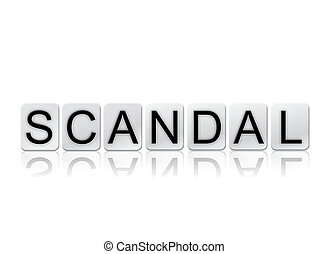 Scandal Isolated Tiled Letters Concept and Theme - The word...