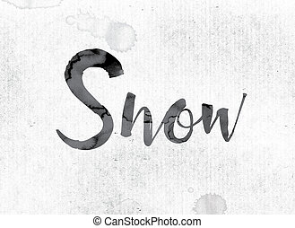 "Snow Concept Painted in Ink - The word ""Snow"" concept and..."