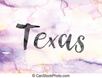 Texas Colorful Watercolor and Ink Word Art - The word...