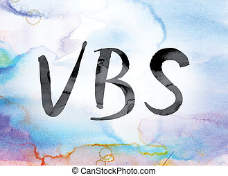 VBS Colorful Watercolor and Ink Word Art