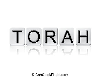 Torah Isolated Tiled Letters Concept and Theme - The word...