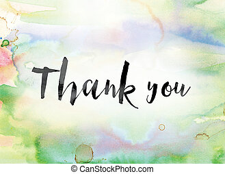Thank you Colorful Watercolor and Ink Word Art - The word...