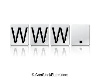 www. Isolated Tiled Letters Concept and Theme - The word...
