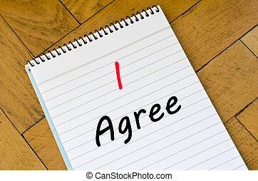 I agree concept on notebook - I agree text concept write on...