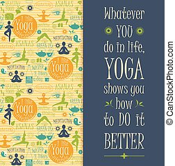 Yoga background with yogic quote. Poster with typography....