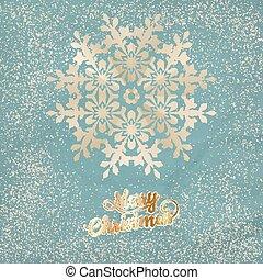 Christmas postcard with snowflake. EPS 10 vector file...