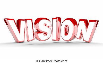 Vision Plan Goal Leadership Word 3d Illustration
