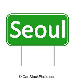 Seoul road sign. - Seoul road sign isolated on white...