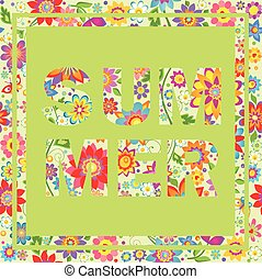 Floral wallpaper with printed summer lettering