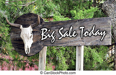 Big Sale Today. - Big Sale today on large outdoor sign...