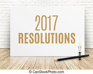 2017 resolutions text on white paper poster with black...