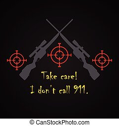 I don't call 911 - funny inscription template