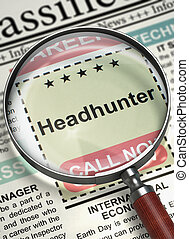 Now Hiring Headhunter. 3D. - Newspaper with Vacancy...