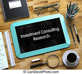 Investment Consulting Research on Small Chalkboard. 3D. -...