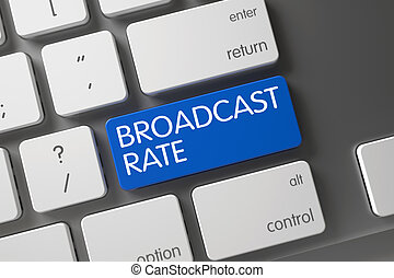 Broadcast Rate CloseUp of Keyboard. 3D. - Broadcast Rate...