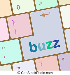 buzz word on computer keyboard key