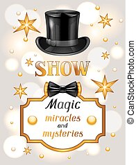Magic show card. Miracles and mysteries. Invitation to...