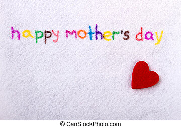 Happy Mother`s Day handwriting. Fabric heart and...