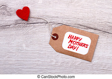 Happy Mother`s Day tag. Tag and heart on wood. Handmade...