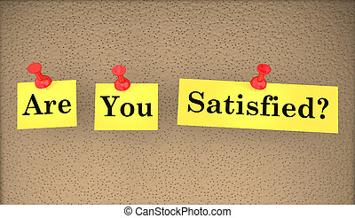 Are You Satisfied Happy Words Question 3d Illustration