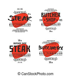 Butchery and steak label. Print on white background