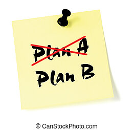 Crossing out Plan A, writing B - Crossing out Plan A,...