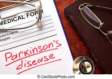 Parkinson disease written in a medical form.