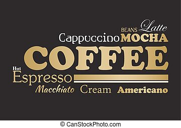 Gold and black coffee wordcloud for menu, flyer or art print