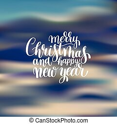 Merry Christmas and Happy New Year calligraphic hand...