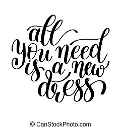 All You Need is a New Dress, Word Illustration in Vector...