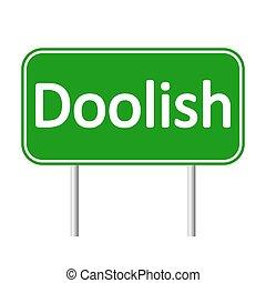 Doolish road sign. - Doolish road sign isolated on white...