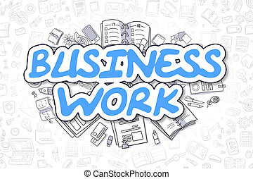 Business Work - Cartoon Blue Word. Business Concept. -...