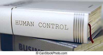 Book Title of Human Control. 3D.
