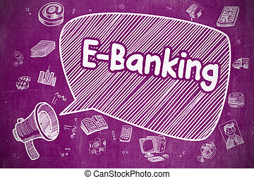 E-Banking - Doodle Illustration on Purple Chalkboard. -...