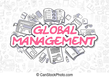 Global Management - Cartoon Magenta Text. Business Concept....