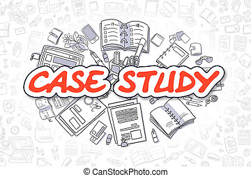 Case Study - Doodle Red Word. Business Concept. - Case Study...