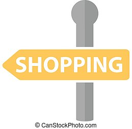 Signpost with the inscription shopping icon, flat design. Road sign, arrow  isolated on white background. Vector illustration, clip art