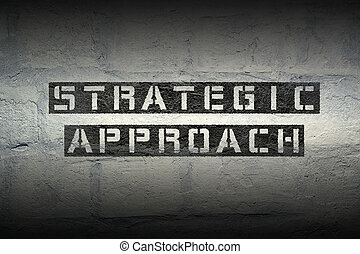 strategic approach gr - strategic approach stencil print on...