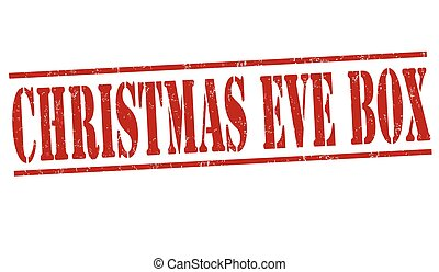 Christmas eve box sign or stamp - Christmas eve box grunge...