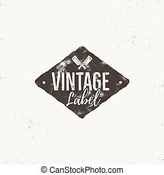 Vintage handcrafted label design. Letterpress effect with...