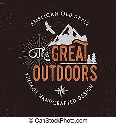 Great outdoors badge and outdoors activity insignia. Retro...