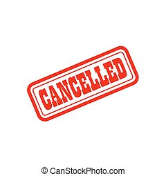 cancelled grunge vintage stamp vector seal. Color is easily...