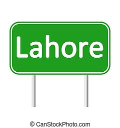Lahore road sign. - Lahore road sign isolated on white...