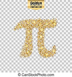 Gold glitter vector icon of pi isolated on background. Art...