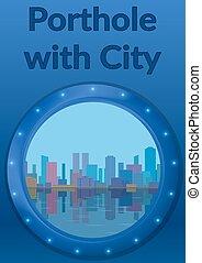 Background with City - Background, Round Porthole Window on...