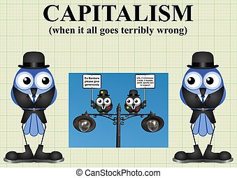 Capitalism and Bankers - Comical capitalism and when it all...