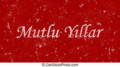 """Happy New Year text in Turkish """"Mutlu Y?llar"""" on red..."""