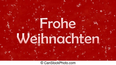 "Merry Christmas text in German ""Frohe Weihnachten"" on red..."