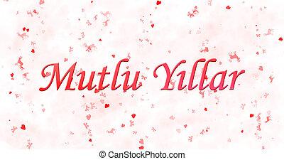 """Happy New Year text in Turkish """"Mutlu Y?llar"""" on white..."""