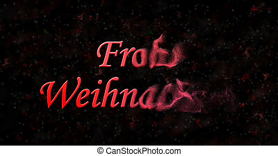"""Merry Christmas text in German """"Frohe Weihnachten"""" turns to..."""